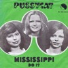 Pussycat - Mississippi (Muddy Waters Mix)