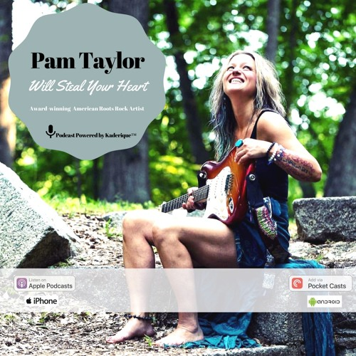 Ep. 7   Pam Taylor Will Steal Your Heart   19:05