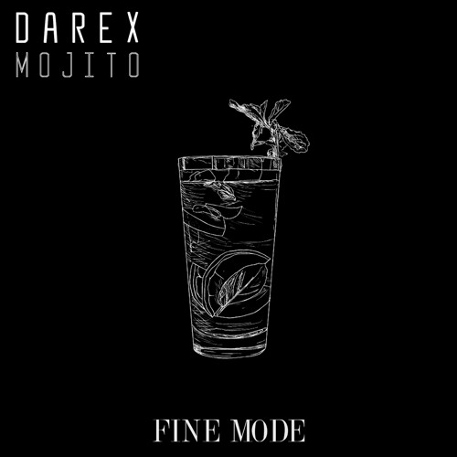 Darex - Mojito (Original Mix)