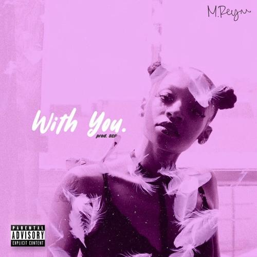 'With You' (Prod. SCF Beats)