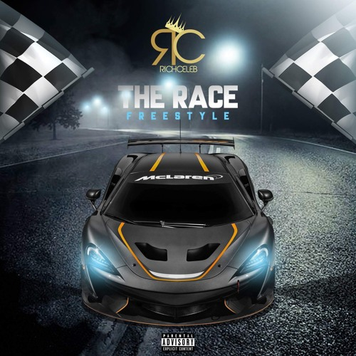 RICH CELEB- THE RACE(Freestyle)