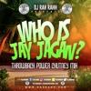 DJ RaH RahH - Who is Jay Jagan - Chutney