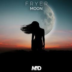 Fryer - Moon (Mad Network Exclusive)