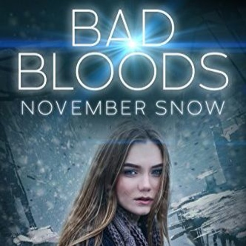 Bad Bloods: November Snow Sample