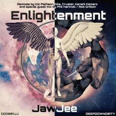 Enlightenment (Phil Hartnoll & Rob Gritton's Banger Remix) - JawJee - DeepDownDirty
