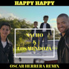 Nacho - Happy Happy ft. Los Mendoza (OSCARHERRERAREMIX) FREEDOWNLOAD