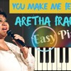 Aretha Franklin - (You Make Me Feel Like) A Natural Woman / Easy Piano Tutorial With Lyrics