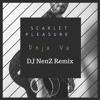 Scarlet Pleasure - Deja Vu (DJ NenZ Extended Remix)