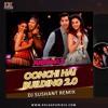 DJ Sushant Remix - Oonchi Hai Building(Judwaa 2)