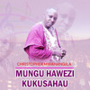 Christopher Mwahangila - Mungu Hawezi Kukusahau