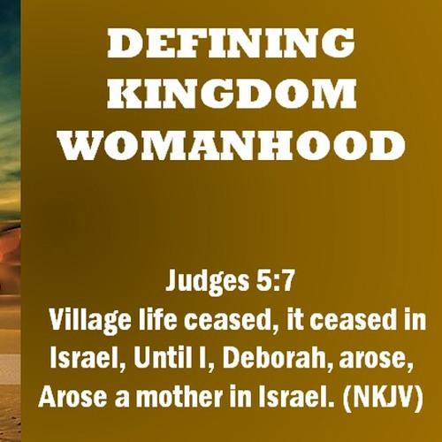 Defining Kingdom Womanhood- Power of Divine Naming