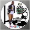 Afro BOMBRUSH 10 - #iKnowDjKashifDaFlash