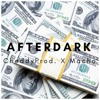 After Dark- CheddyProd X Macho (Prod.By CheddyOnDaTrack).wav