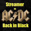 Streamer vs AC/DC- Back in Black (FREE DOWNLOAD)