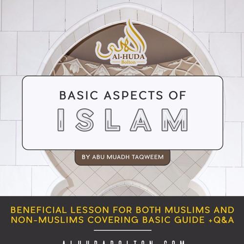 Foundations of Islam + Q&A
