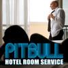 Pitbull - Hotel Room (Ibiza Remix)