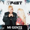 Mi Gente - J Balvin & Willy William (F4ST Cover)