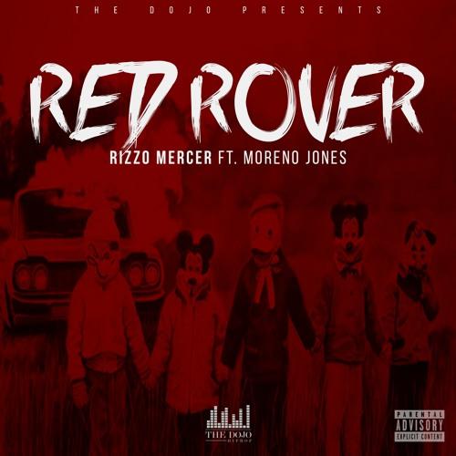 Rizzo Mercer - Red Rover Ft. Moreno Jones