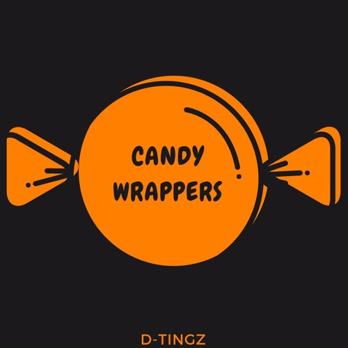 Candy Wrappers (Prod.FRIZZY)
