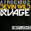 Atrociouz & Devin Wild & RVAGE - Can You Hear Just Me The Men Of Steel (Confluence Mashup)