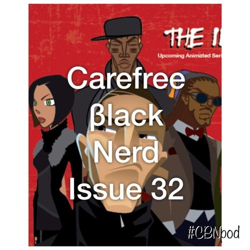 CBN Season 3 | Issue 32 | The Indies