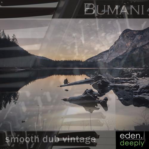 Bumani - Smooth Dub Vintage (Podcast Mix)