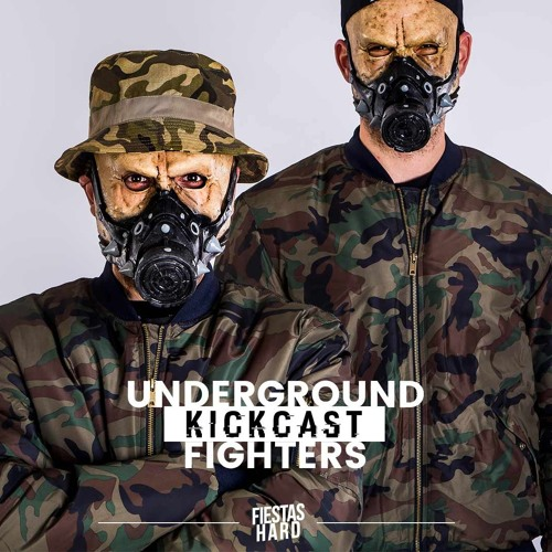 KICKCAST #01 Underground Fighters