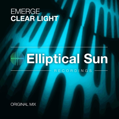 Emerge - Clear Light (Original Mix) Available 9.10.17