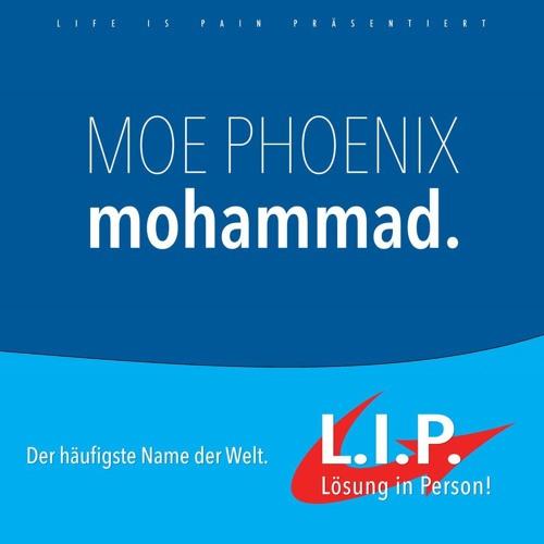 MOE PHOENIX - MOHAMMAD.