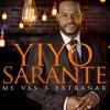 YiYo Sarante - Me Vas A Extrañar (Salsa 2017-2018)