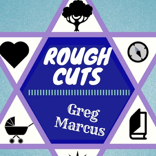 Jew Too: Rough Cuts Episode 2- Greg Marcus