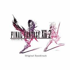 FINAL FANTASY XIII-2 ~A Wish~