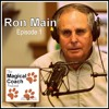 The Magical Coach Podcast (Ep01): Ron Main