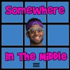 Futuristic - Somewhere In The Middle