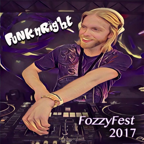 Funk'nRight - FozzyFest 2017