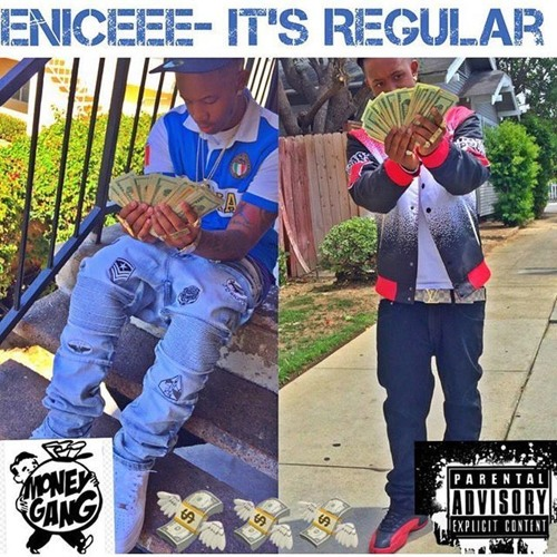 Eniceee- It's Regular (Freestyle)