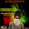 DJ GAT PRESENTS CHRONIXX THE GREAT ONE MIXTAPE OCTOBER 2017 LIKE/SHARE/COMMENT