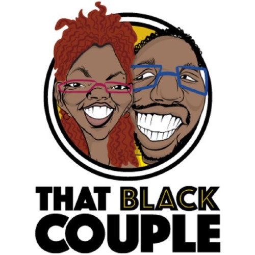 #ThatBlackCouple Ep 5 - The Erasure of Black Women's Work