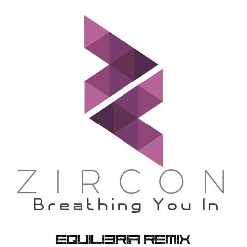 Zircon ft. Jillian Aversa - Breathing You In (Equilibria Remix) FREE DOWNLOAD