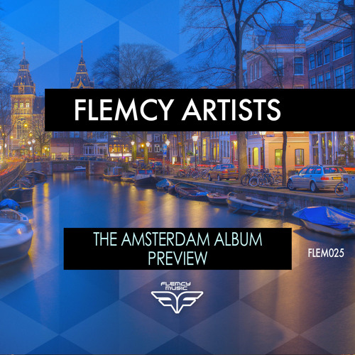 The Amsterdam Album Preview