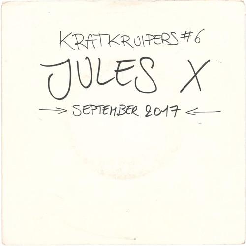 Kratkruipers #6 - Jules X