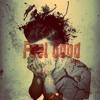 Feel Good (Remake) - Cụt f.t Bin