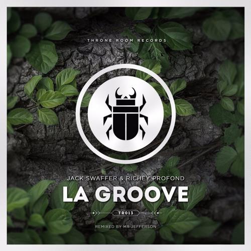 Jack Swaffer & Richey Profond - La Groove