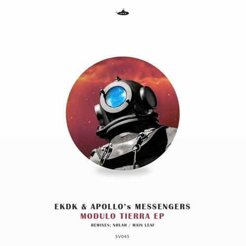 OUT NOW: Apollo's Messengers & EKDK - Modulo Tierra EP
