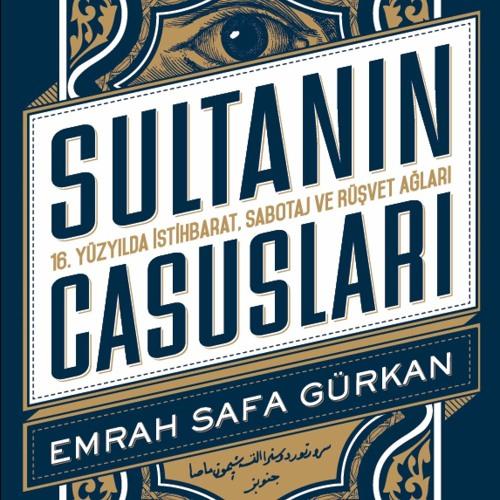 Spies of the Sultan | Emrah Safa Gürkan