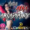 MEGA ATURA ABUSADAMENTE - BY DJ BIRO VNHT