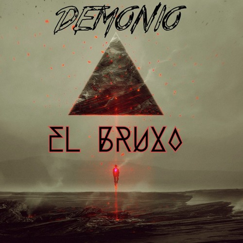 El Bruxo - DEMONIO (Original Mix)