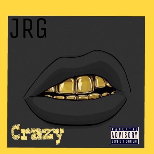 JRG ~ Crazy