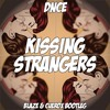 DNCE - Kissing Strangers (Blaze & Cuerox Bootleg)