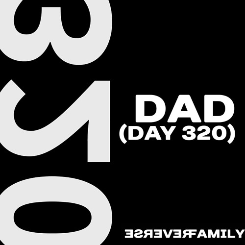 Dad (day 320)